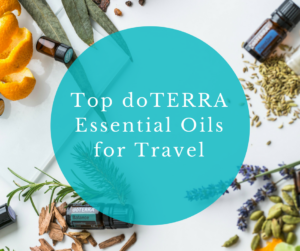 Top doTERRA essential oils for travel